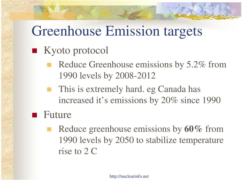 eg Canada has increased it s emissions by 20% since 1990 Future Reduce