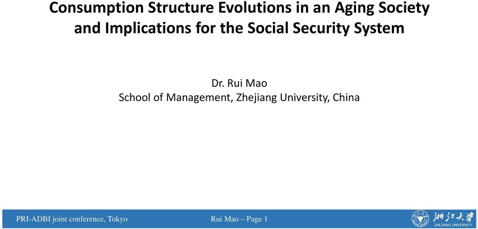 Rui Mao School of Management, Zhejiang University,