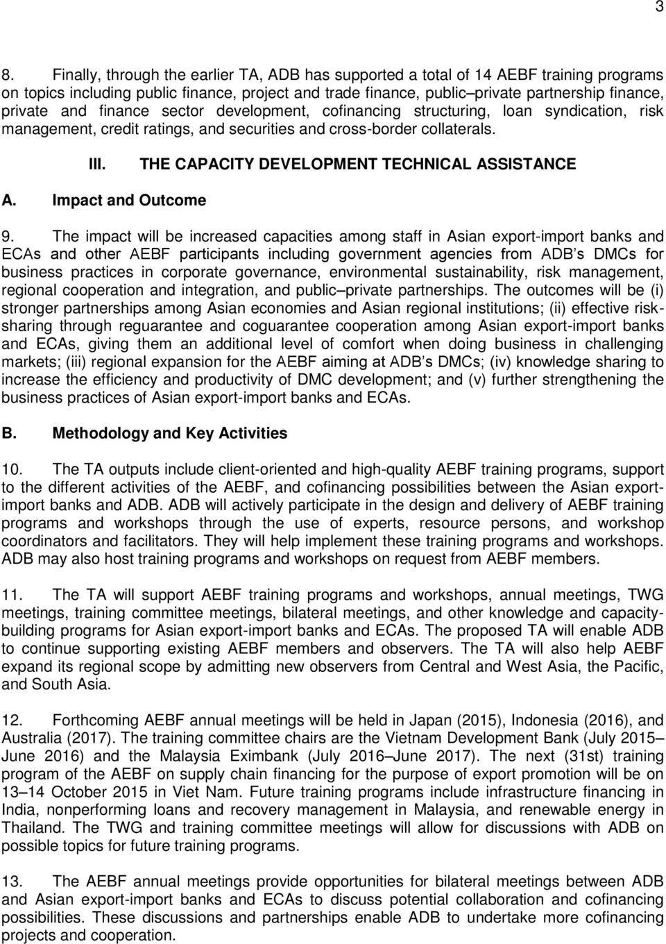 THE CAPACITY DEVELOPMENT TECHNICAL ASSISTANCE A. Impact and Outcome 9.