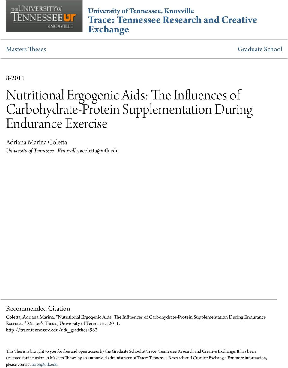 "edu Recommended Citation Coletta, Adriana Marina, ""Nutritional Ergogenic Aids: The Influences of Carbohydrate-Protein Supplementation During Endurance Exercise."