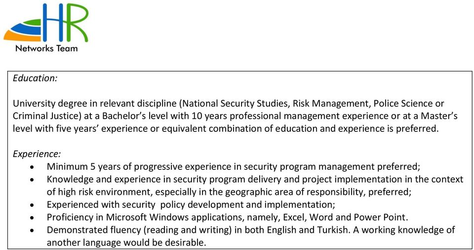 Experience: Minimum 5 years of progressive experience in security program management preferred; Knowledge and experience in security program delivery and project implementation in the context of high