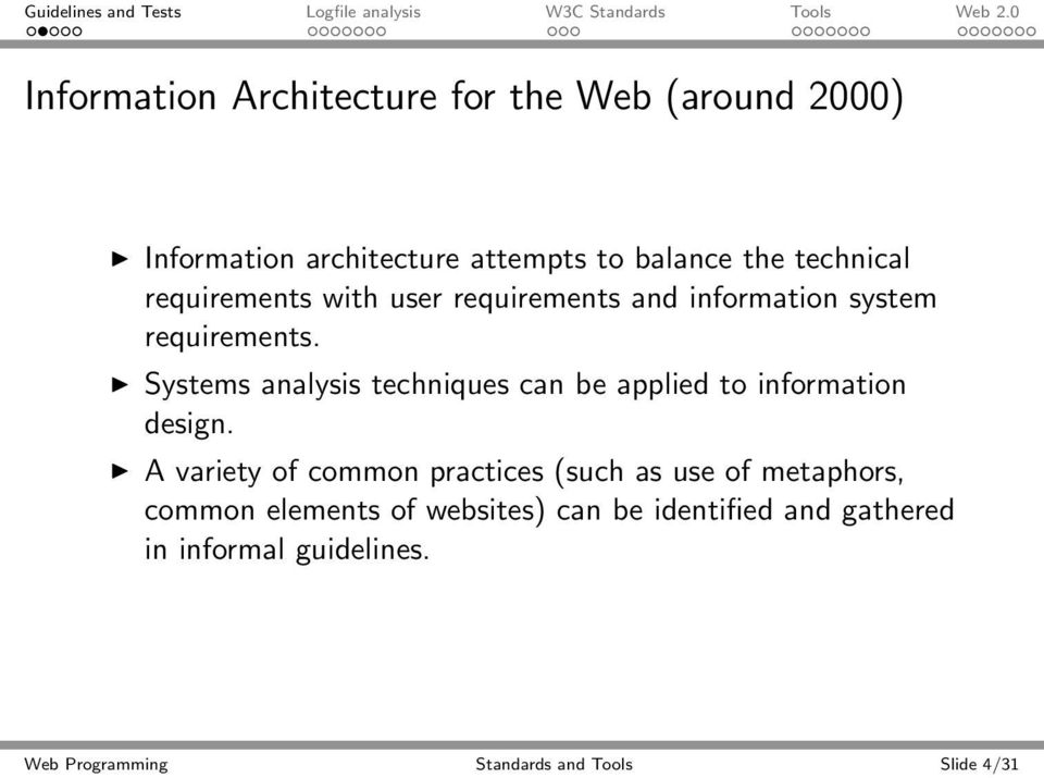 Systems analysis techniques can be applied to information design.