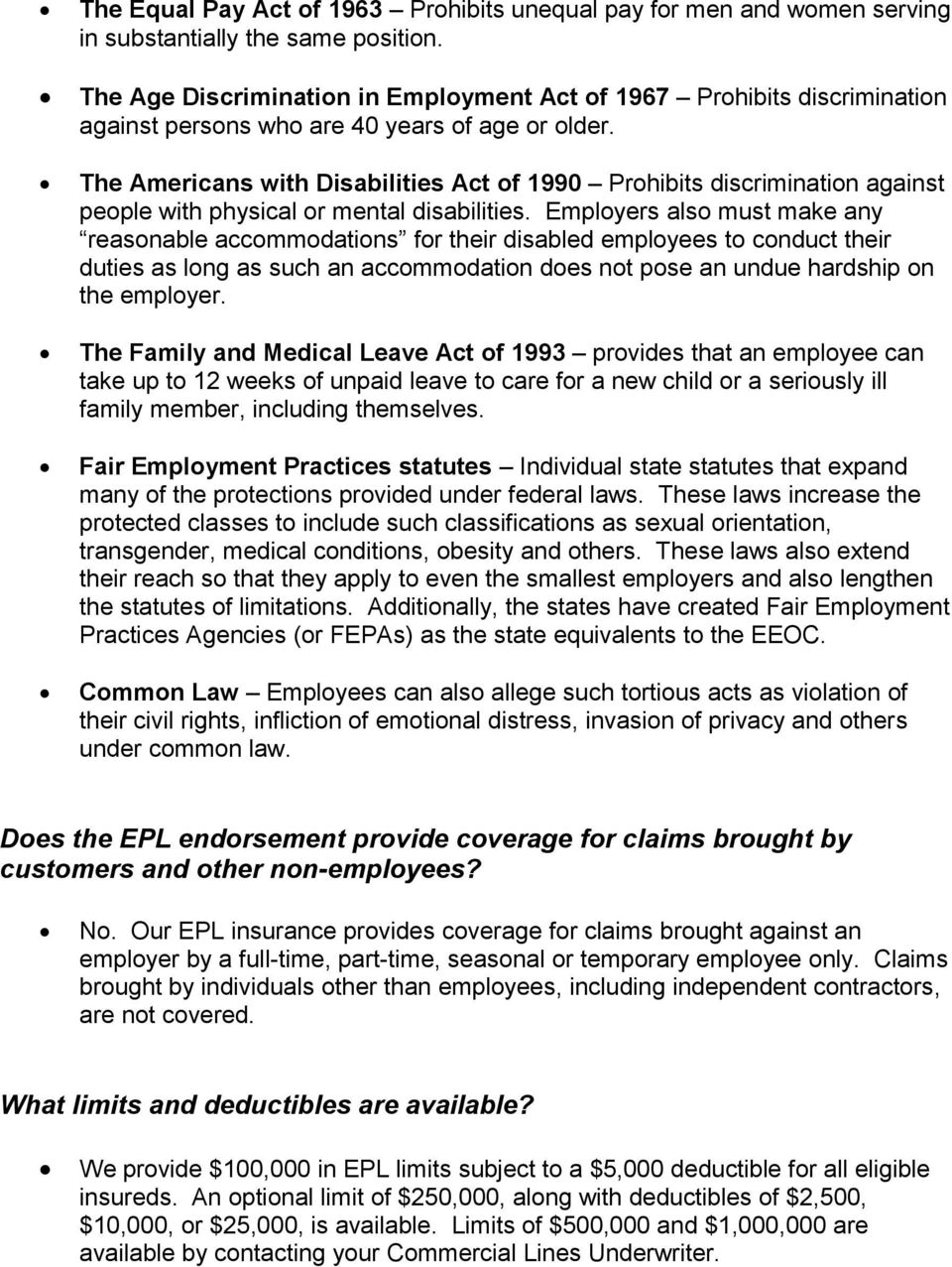The Americans with Disabilities Act f 1990 Prhibits discriminatin against peple with physical r mental disabilities.