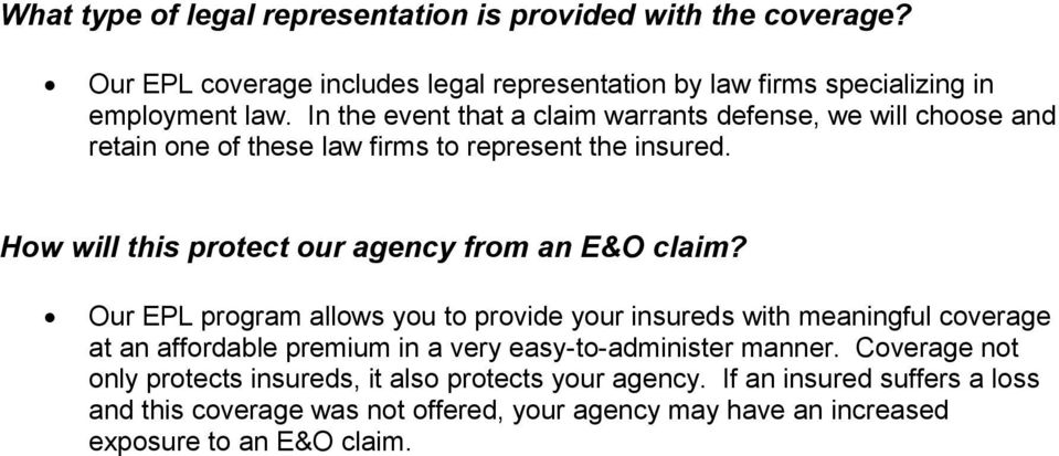 Hw will this prtect ur agency frm an E&O claim?