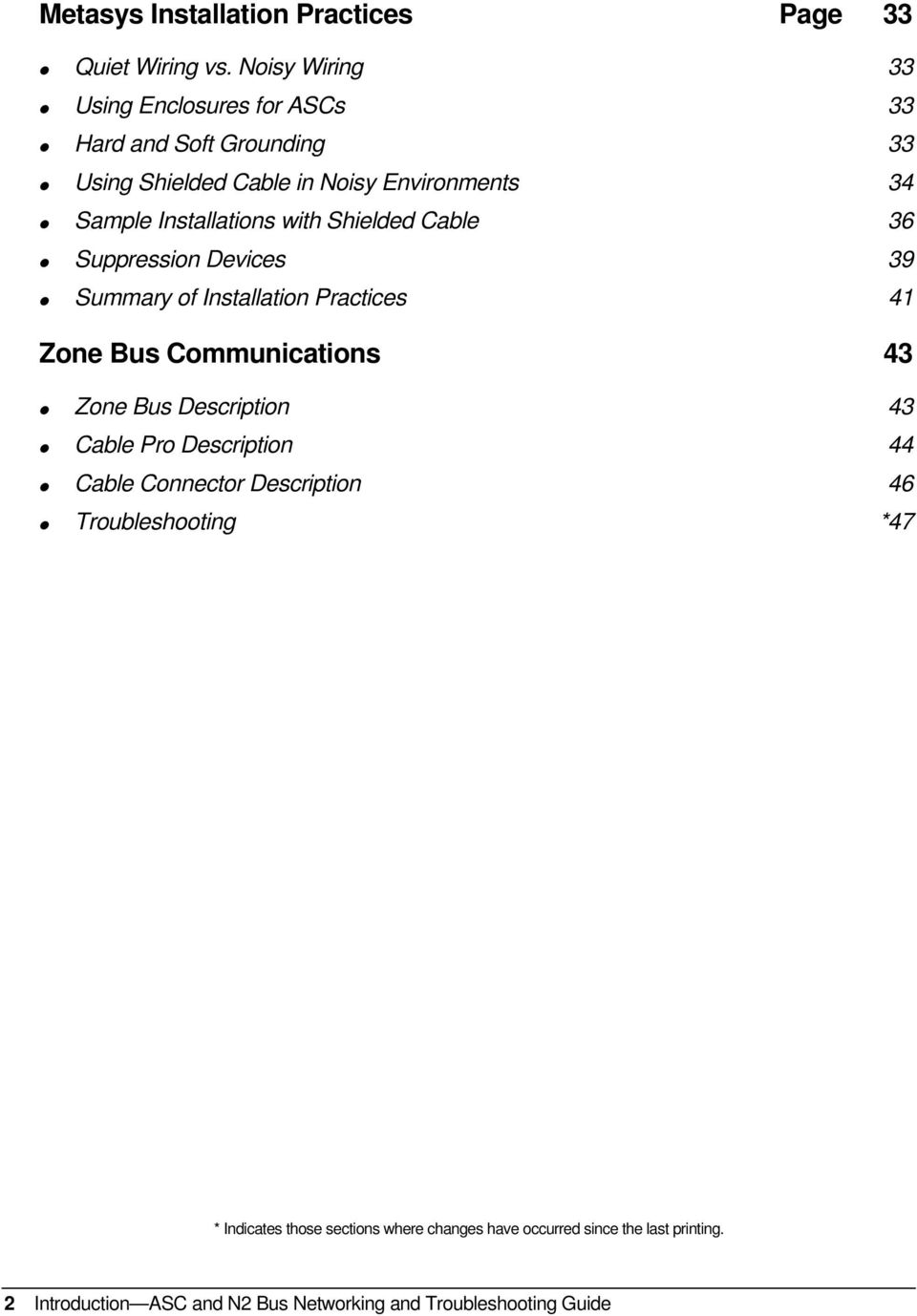 Installations with Shielded Cable 36 Suppression Devices 39 Summary of Installation Practices 41 Zone Bus Communications 43 Zone Bus