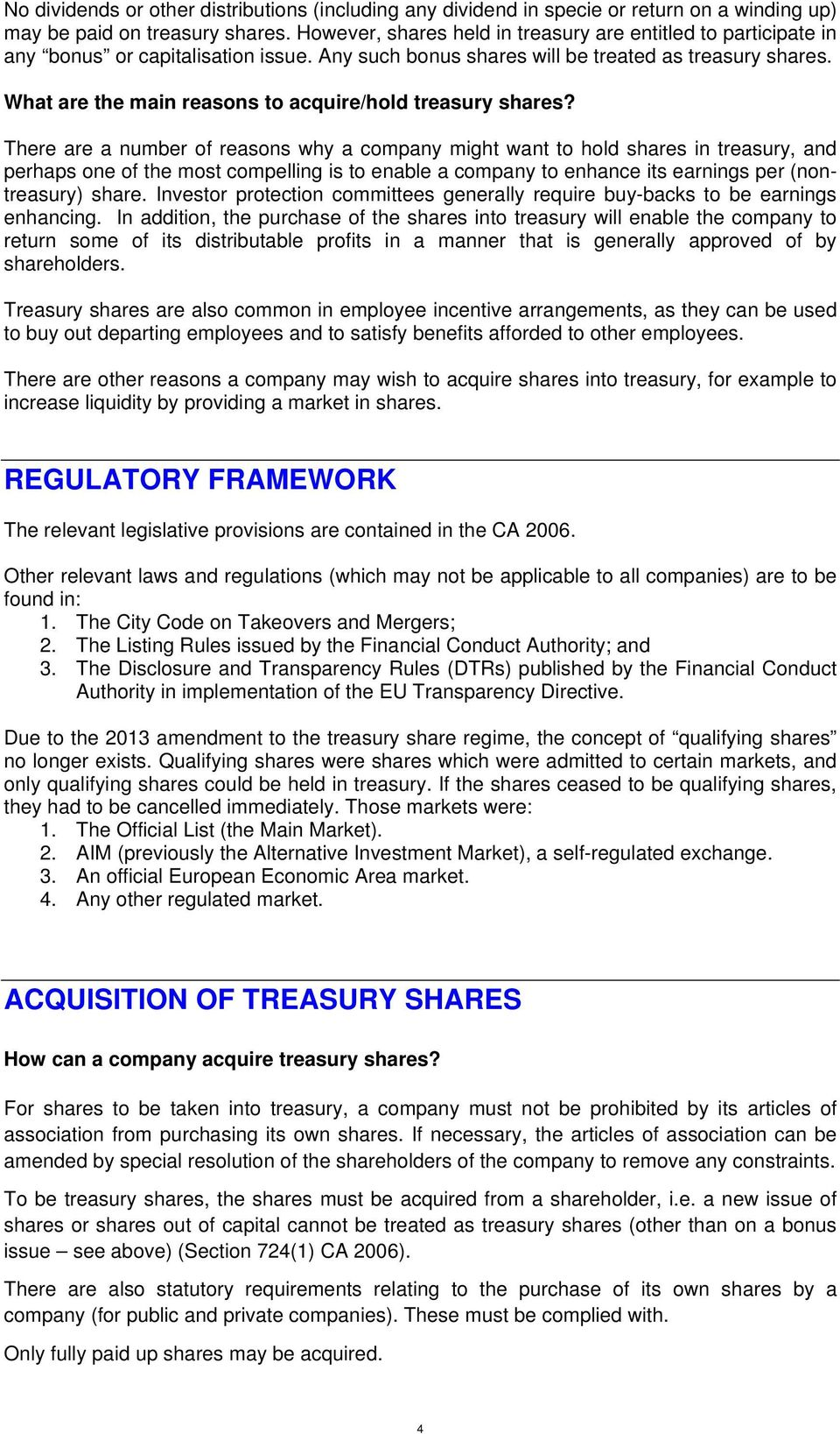 What are the main reasons to acquire/hold treasury shares?