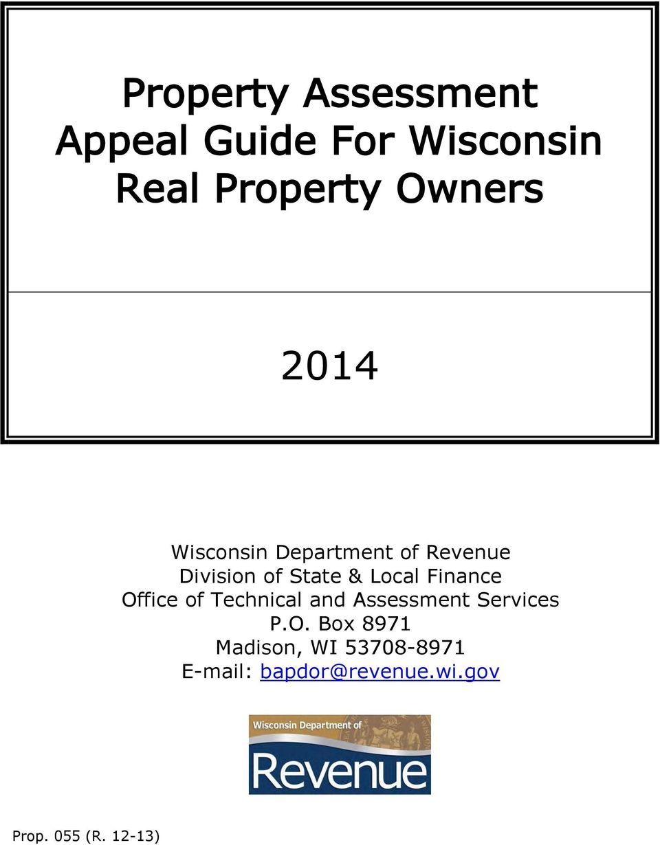Finance Office of Technical and Assessment Services P.O. Box 8971 Madison, WI 53708-8971 E-mail: bapdor@revenue.