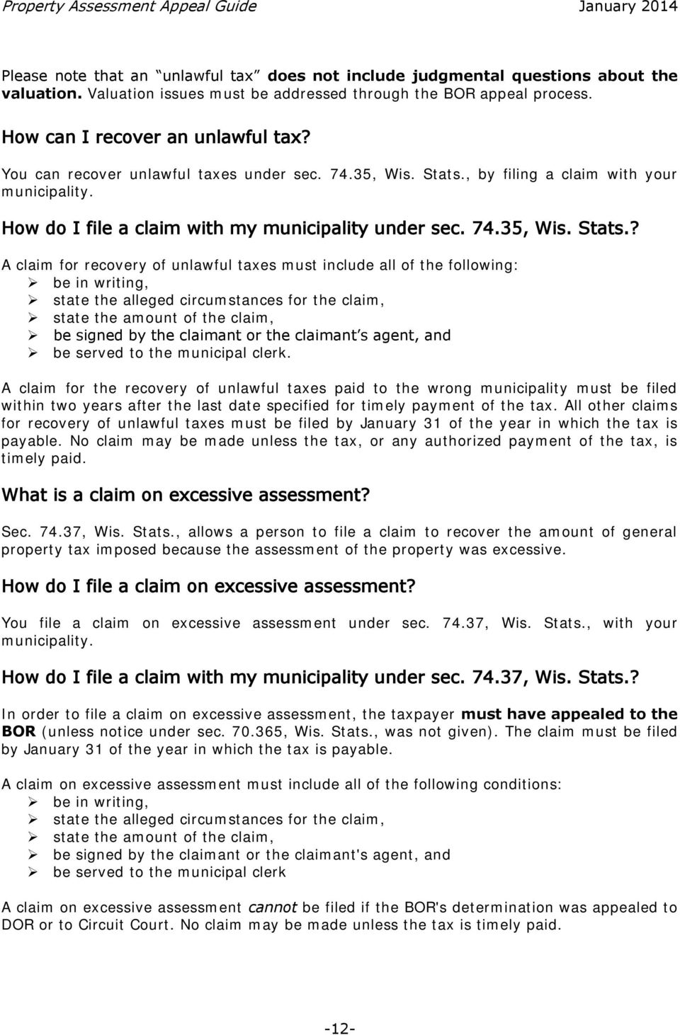 , by filing a claim with your municipality. How do I file a claim with my municipality under sec. 74.35, Wis. Stats.
