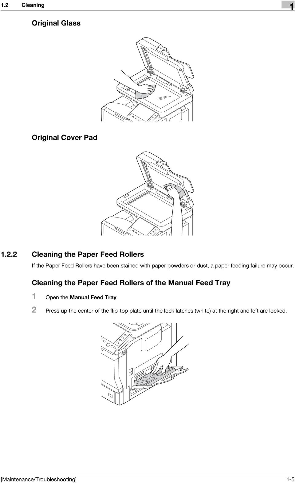 Cleaning the Paper Feed Rollers of the Manual Feed Tray 1 Open the Manual Feed Tray.