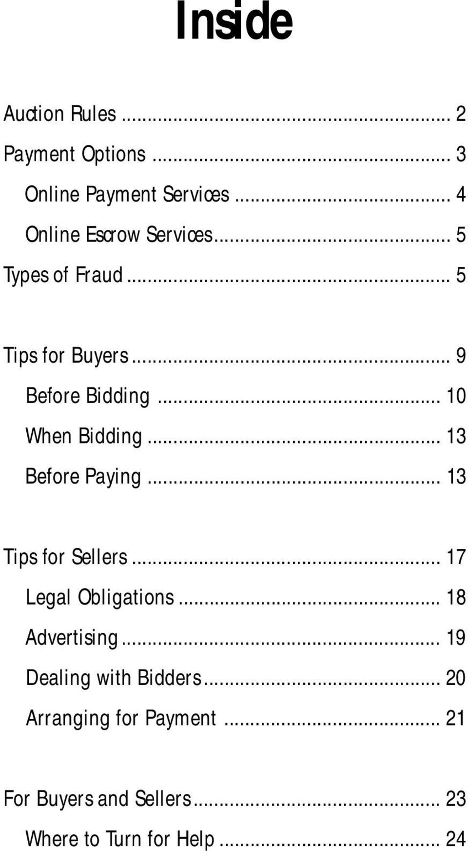 .. 10 When Bidding... 13 Before Paying... 13 Tips for Sellers... 17 Legal Obligations.