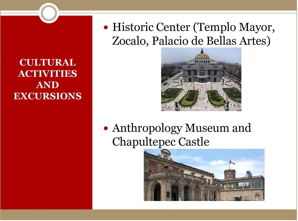 CULTURAL ACTIVITIES AND EXCURSIONS