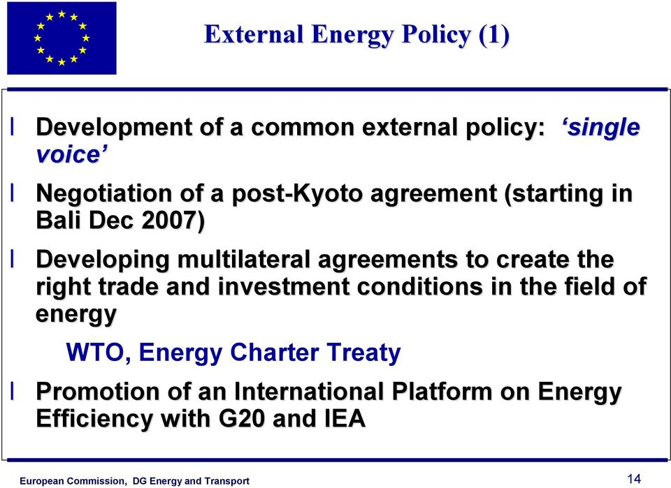agreements to create the right trade and investment conditions in the field of energy WTO,