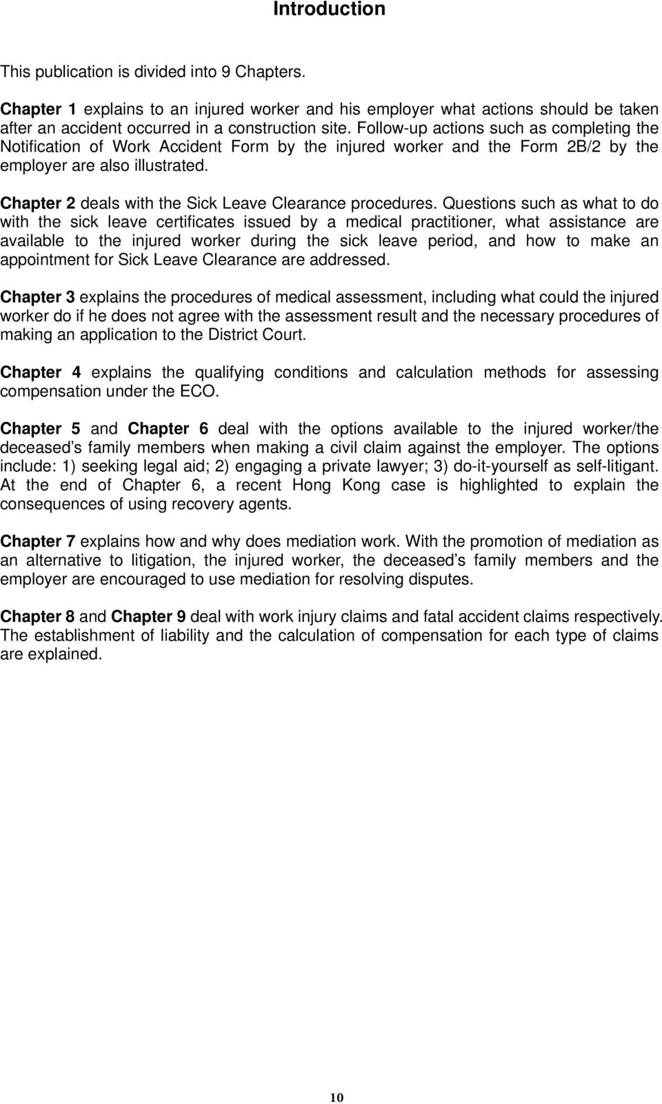 Chapter 2 deals with the Sick Leave Clearance procedures.