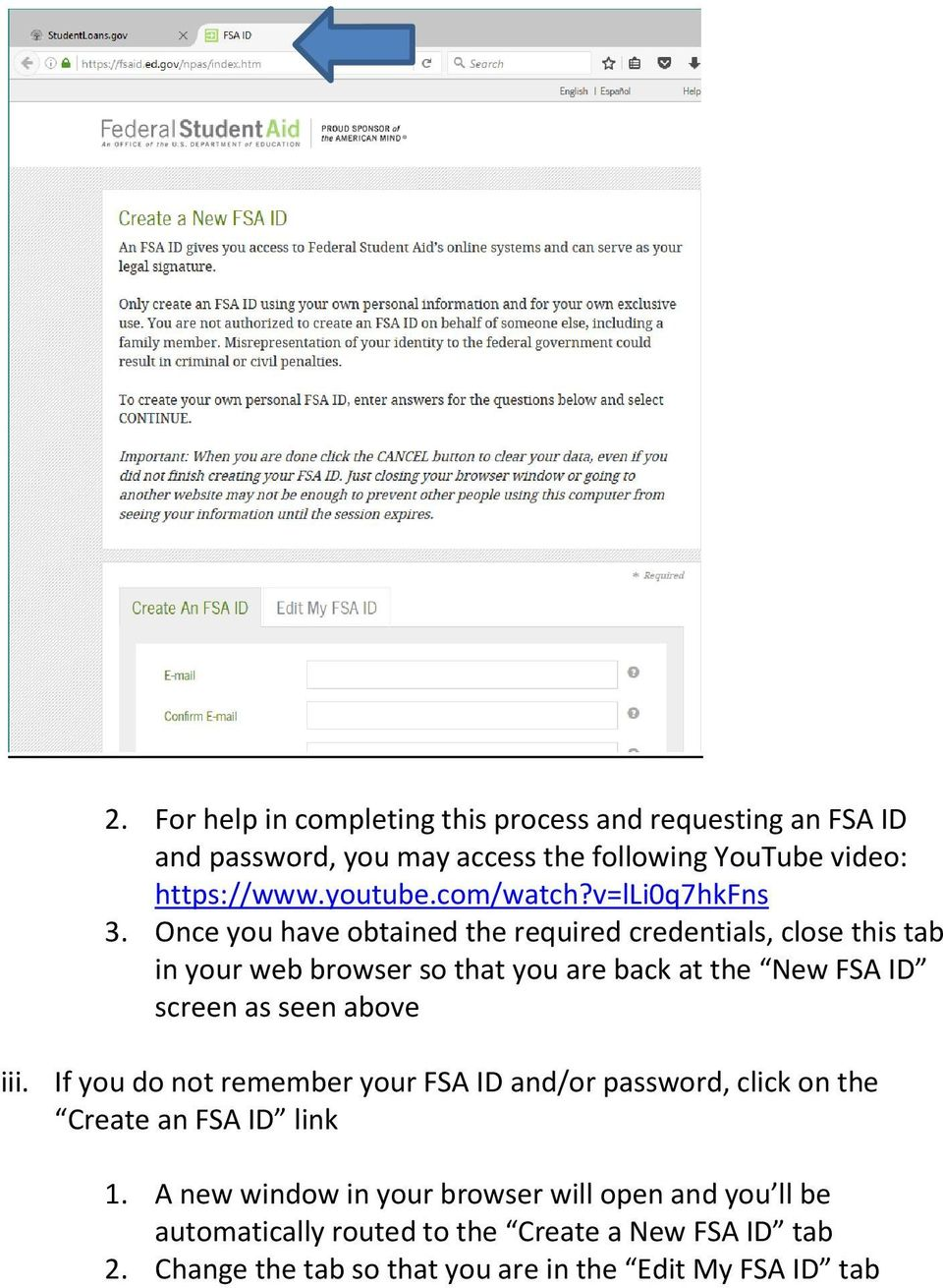 Once you have obtained the required credentials, close this tab in your web browser so that you are back at the New FSA ID screen as seen
