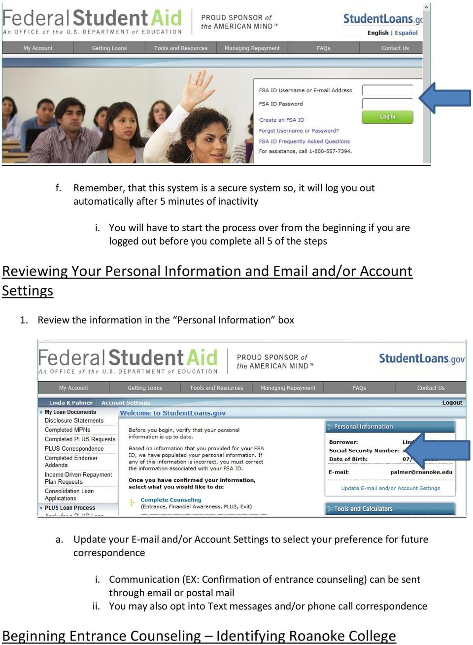 Account Settings 1. Review the information in the Personal Information box a.