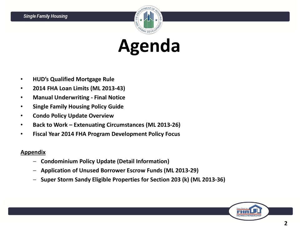 Fiscal Year 2014 FHA Program Development Policy Focus Appendix Condominium Policy Update (Detail Information)