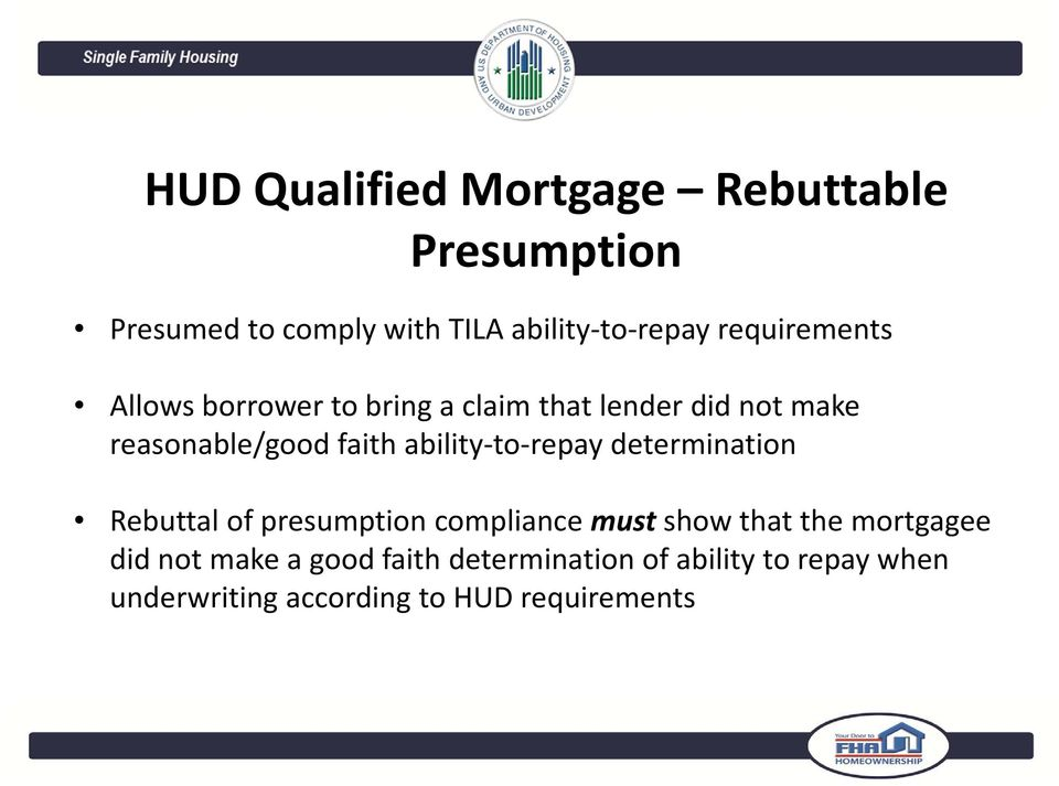 ability to repay determination Rebuttal of presumption compliance must show that the mortgagee