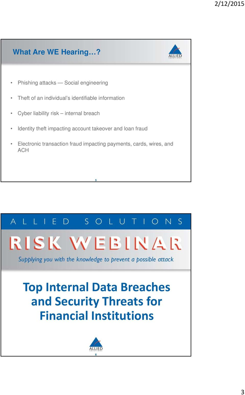 Cyber liability risk internal breach Identity theft impacting account takeover and loan