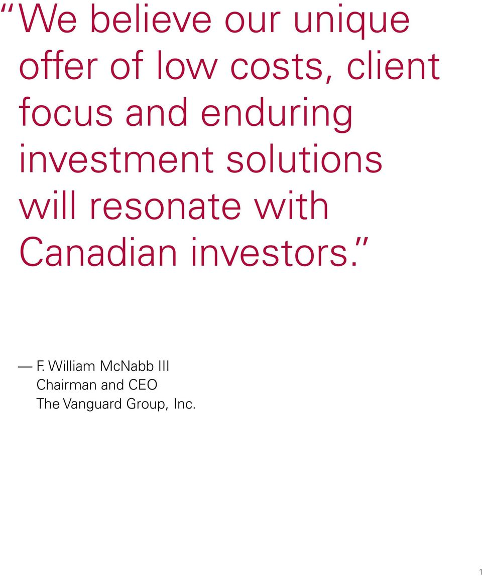 resonate with Canadian investors. F.