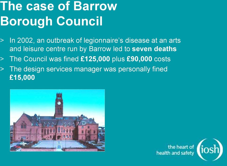 Barrow led to seven deaths > The Council was fined 125,000 plus