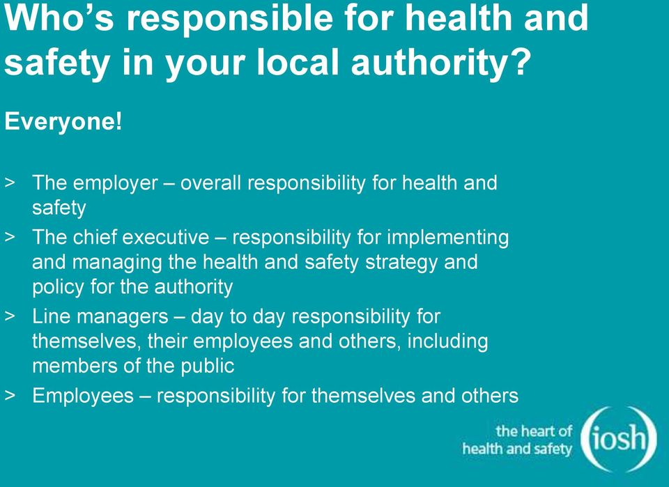 implementing and managing the health and safety strategy and policy for the authority > Line managers day