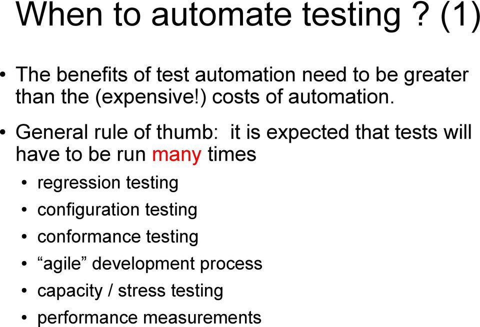 ) costs of automation.
