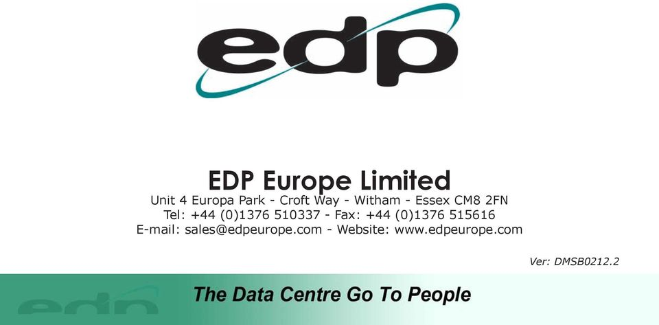 - Fax: +44 (0)1376 515616 E-mail: sales@edpeurope.
