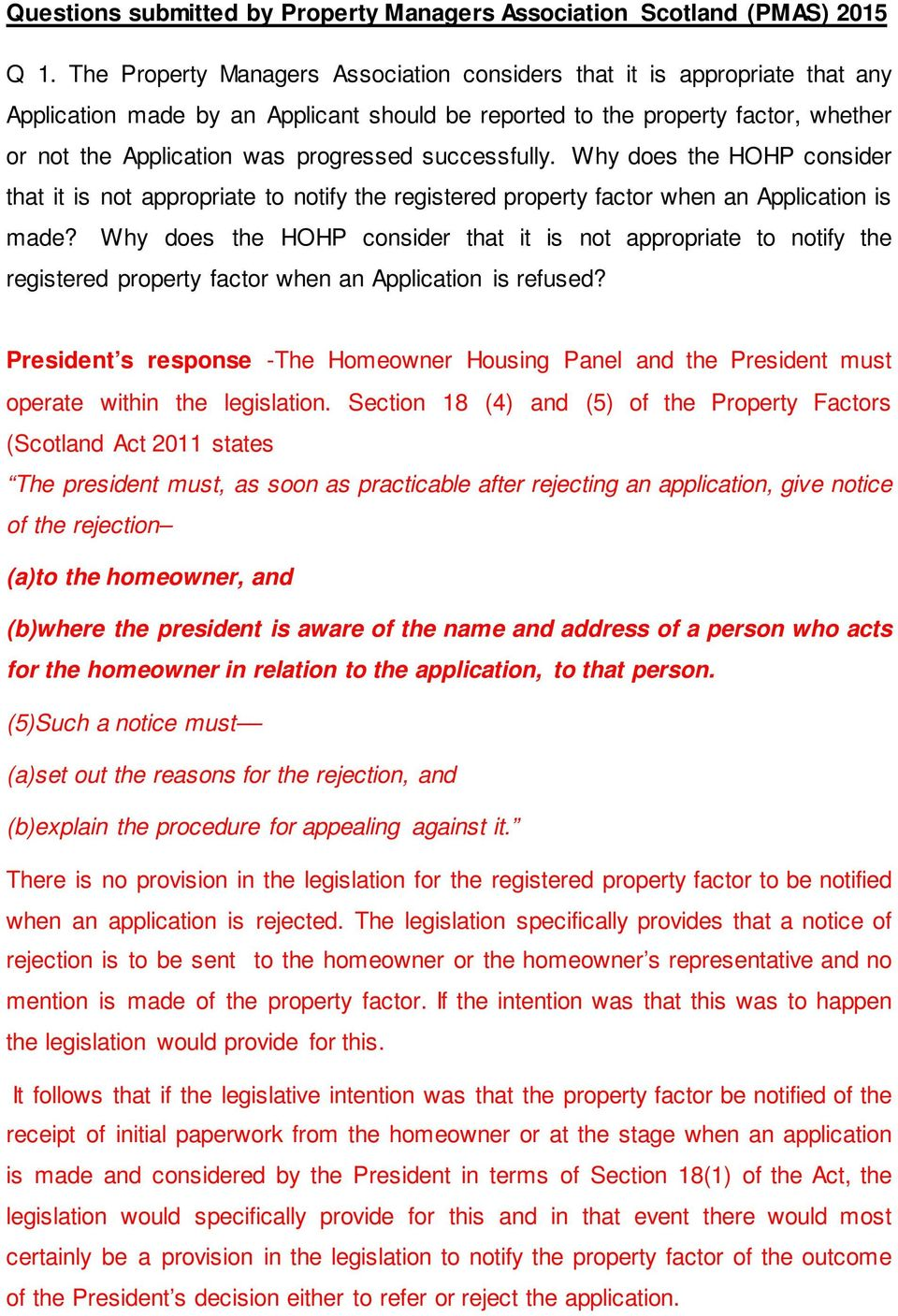 successfully. Why does the HOHP consider that it is not appropriate to notify the registered property factor when an Application is made?