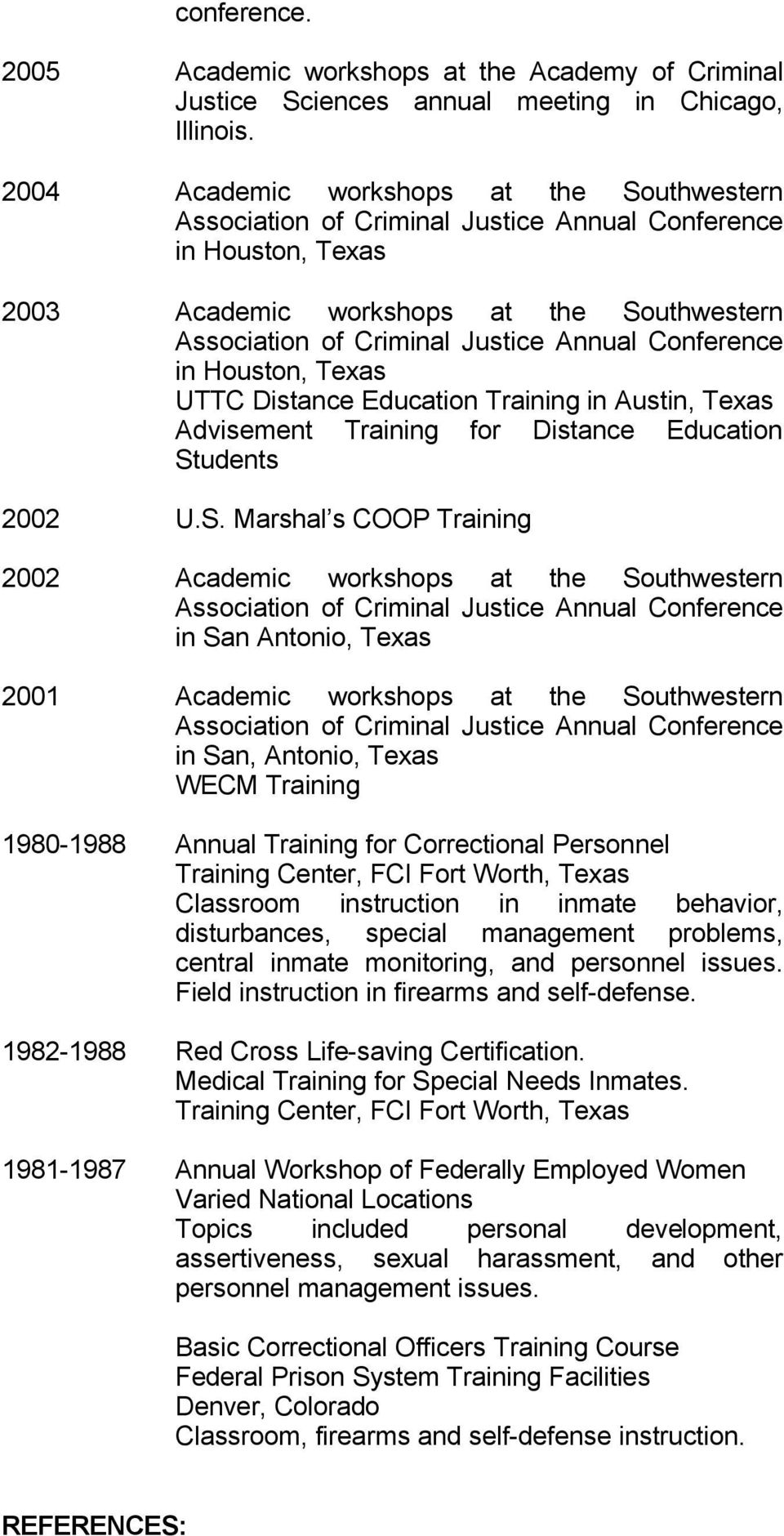 Conference in Houston, Texas UTTC Distance Education Training in Austin, Texas Advisement Training for Distance Education St