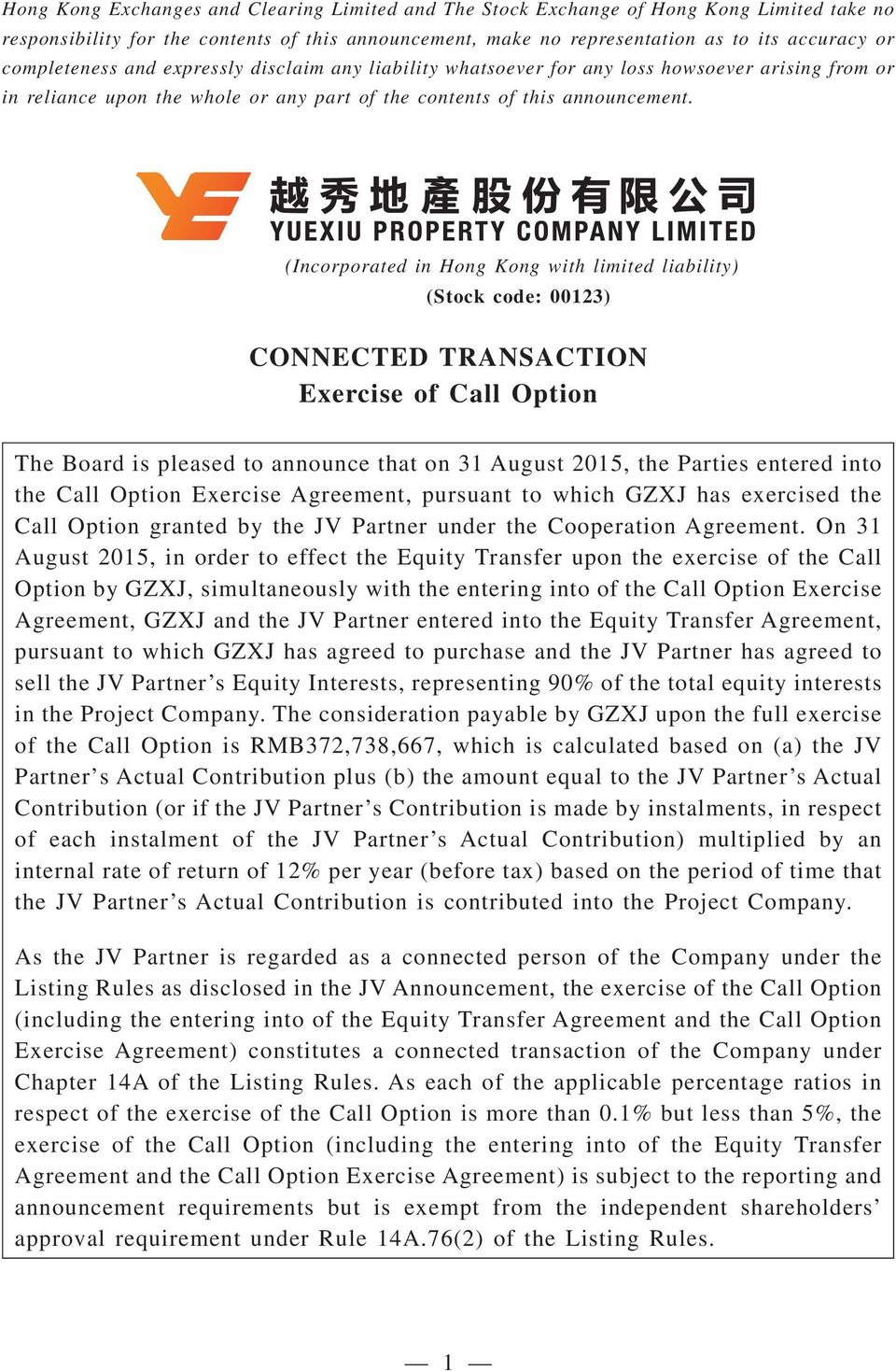 52 (Incorporated in Hong Kong with limited liability) (Stock code: 00123) CONNECTED TRANSACTION Exercise of Call Option The Board is pleased to announce that on 31 August 2015, the Parties entered