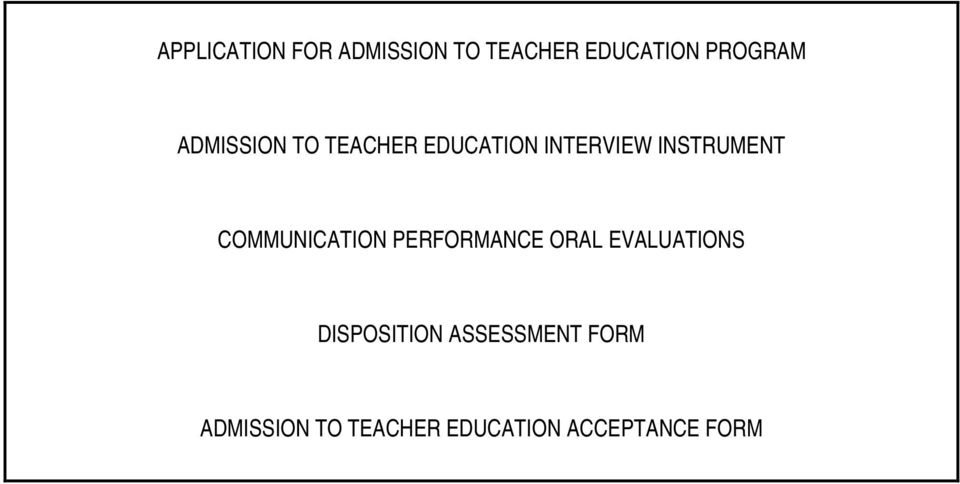 COMMUNICATION PERFORMANCE ORAL EVALUATIONS DISPOSITION