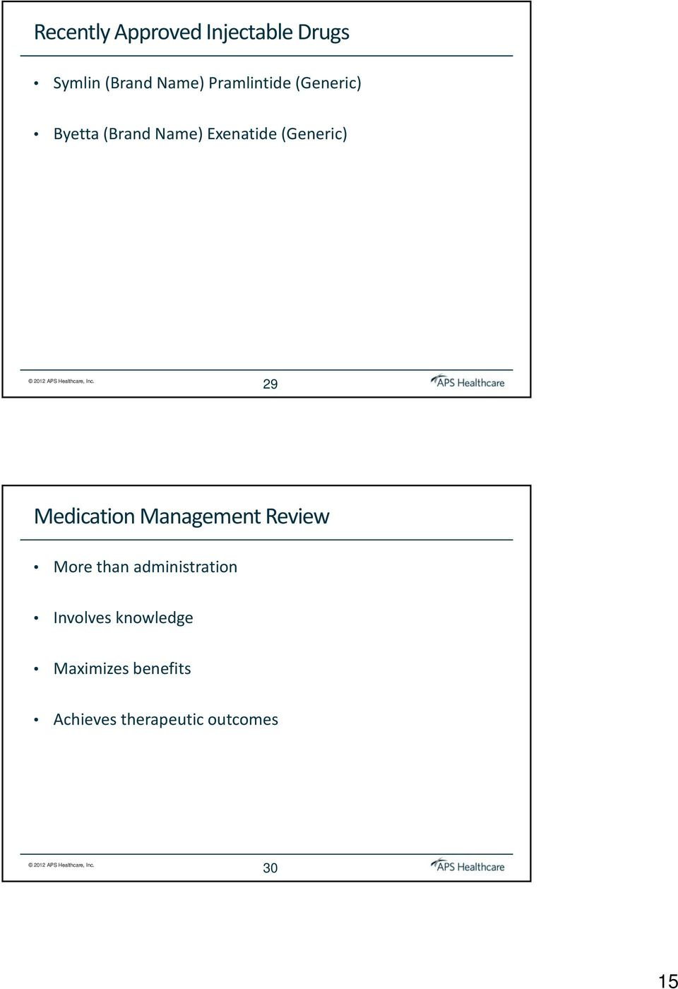 29 Medication Management Review More than administration