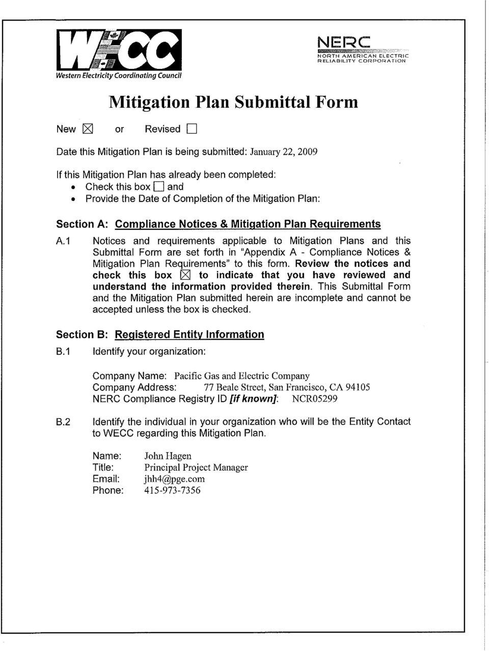 "1 Notices and requirements applicable to Mitigation Plans and this Submittal Form are set forth in ""Appendix A - Compliance Notices & Mitigation Plan Requirements"" to this form."