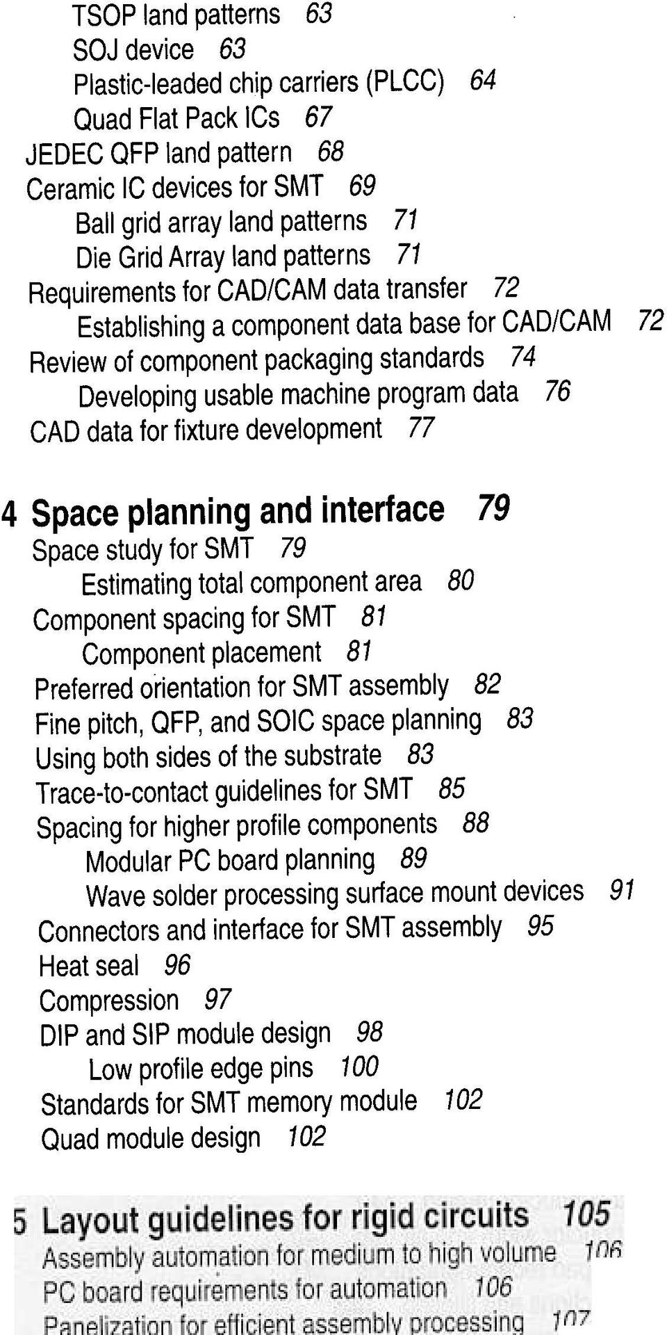 CAD data for fixture development 77 72 4 Space planning and interface 79 Space study for SMT 79 Estimating total component area 80 Component spacing for SMT 81 Component placement 81 Preferred
