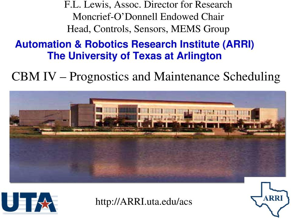 Research Institute (ARRI) The University of Texas at Arlington