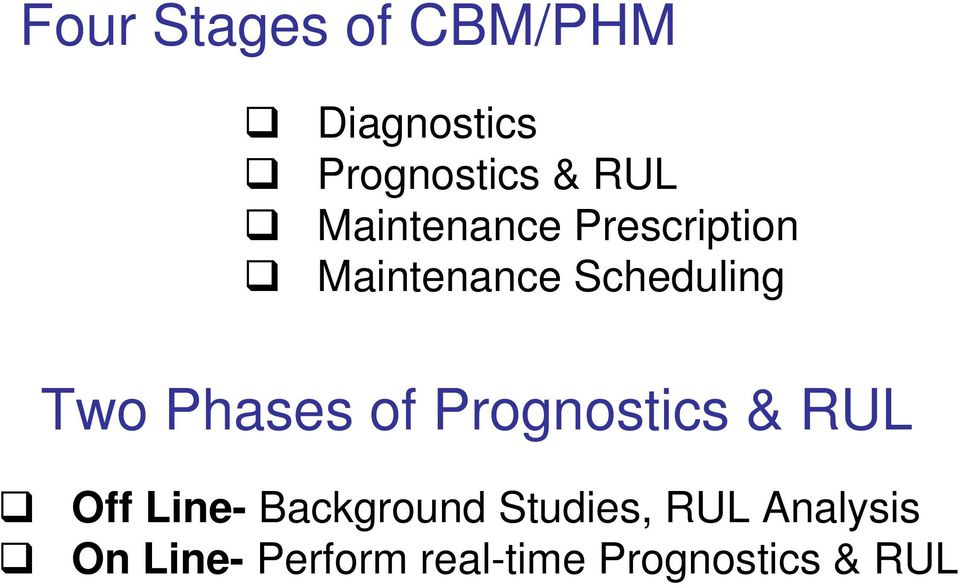 Phases of Prognostics & RUL Off Line- Background
