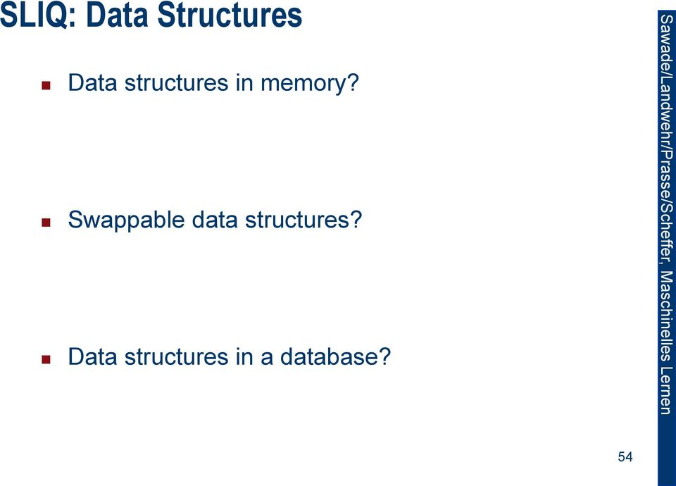 Swappable data structures?