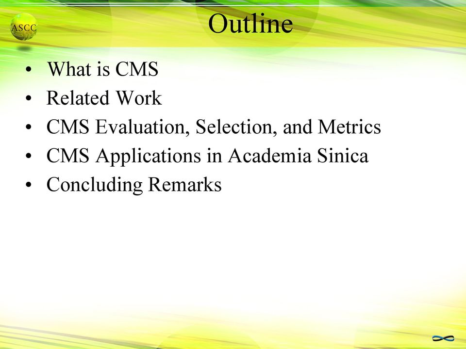 and Metrics CMS Applications in