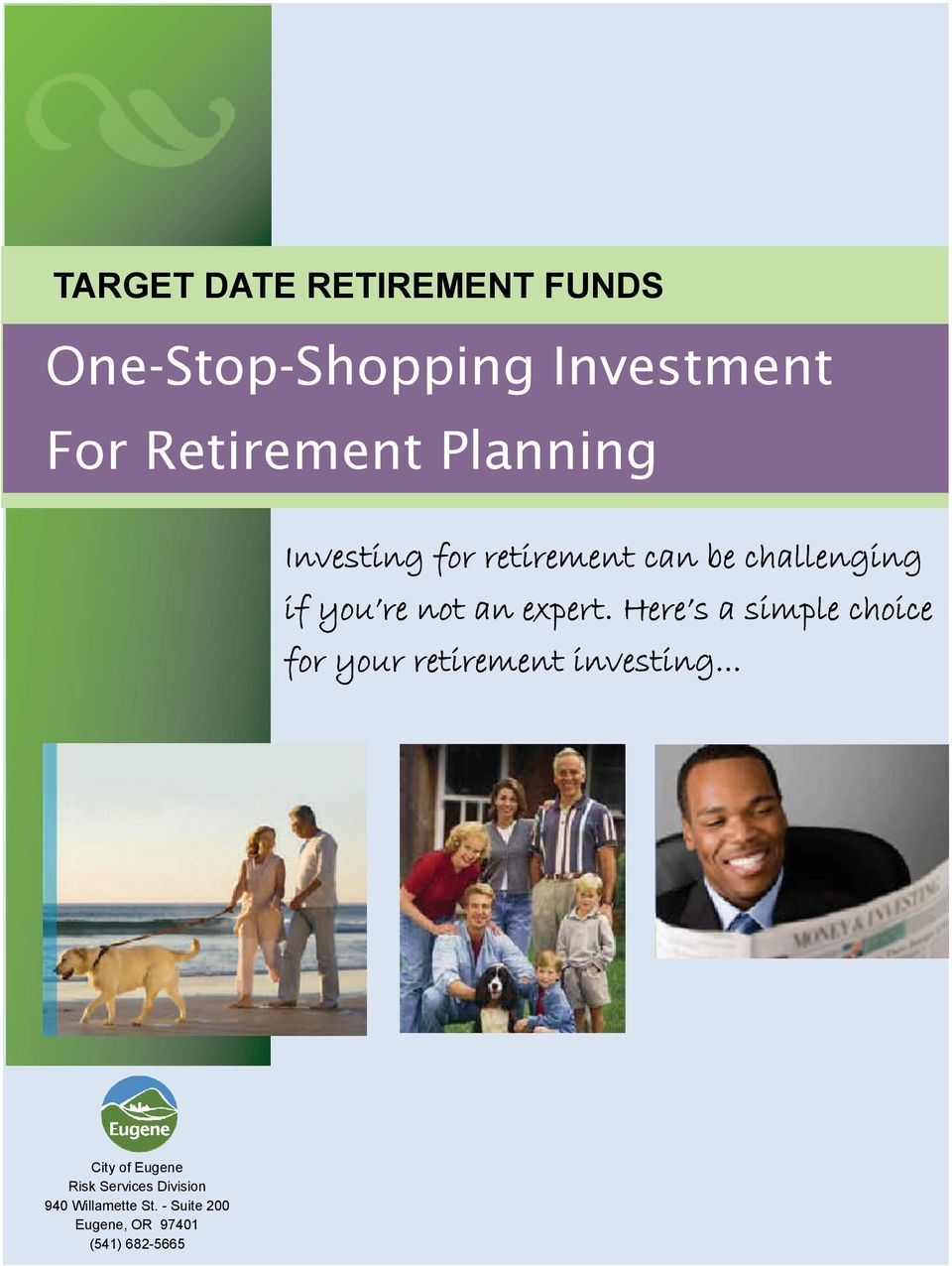 Here s a simple choice for your retirement investing.