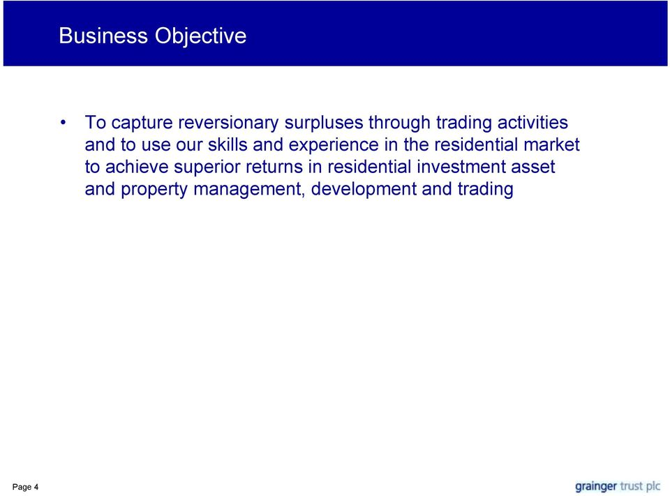 residential market to achieve superior returns in residential
