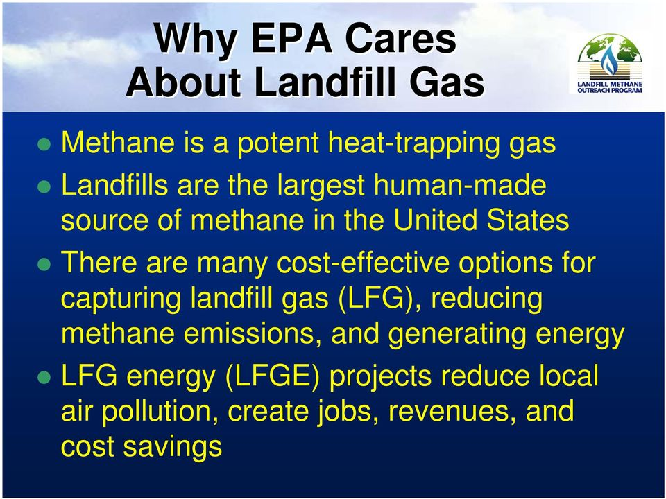 options for capturing landfill gas (LFG), reducing methane emissions, and generating