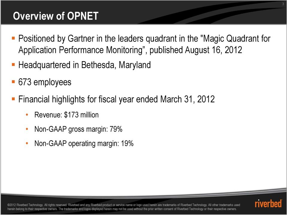 Headquartered in Bethesda, Maryland 673 employees Financial highlights for fiscal