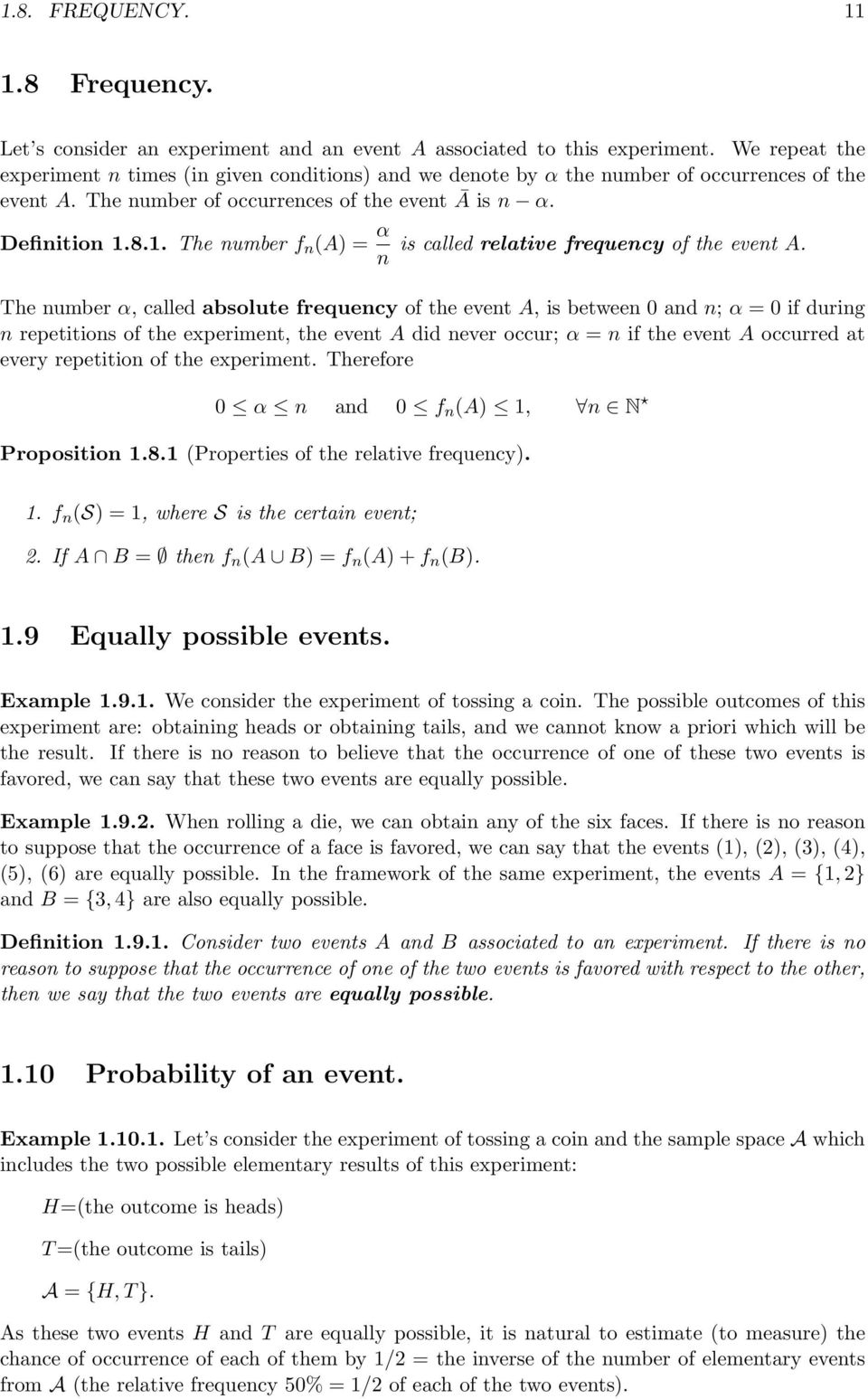 8.1. The number f n (A) = α n is called relative frequency of the event A.