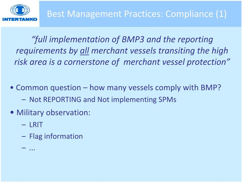 cornerstone of merchant vessel protection Common question how many vessels comply
