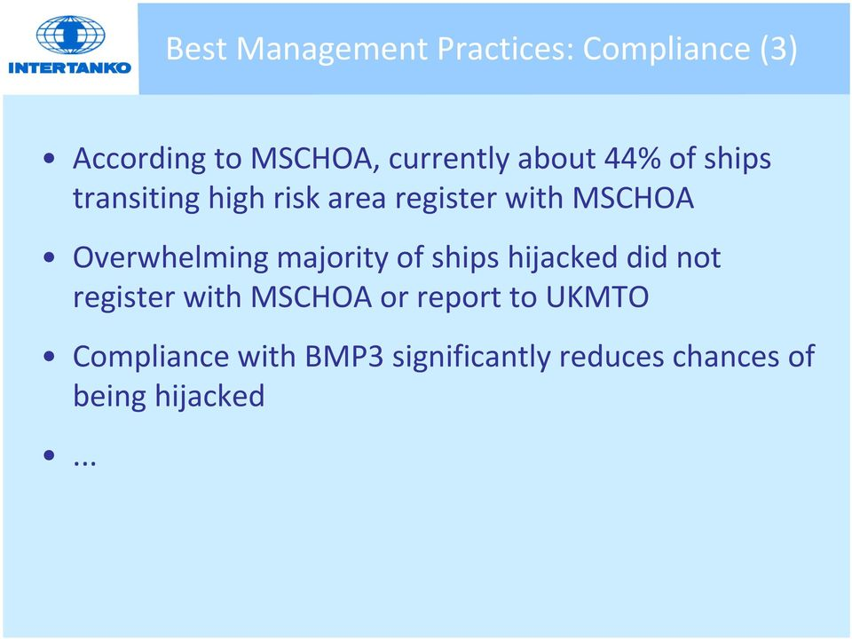 Overwhelming majority of ships hijacked did not register with MSCHOA or
