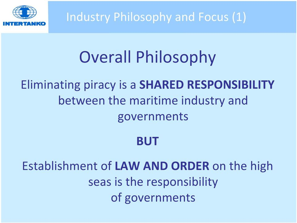 maritime industry and governments BUT Establishment of LAW