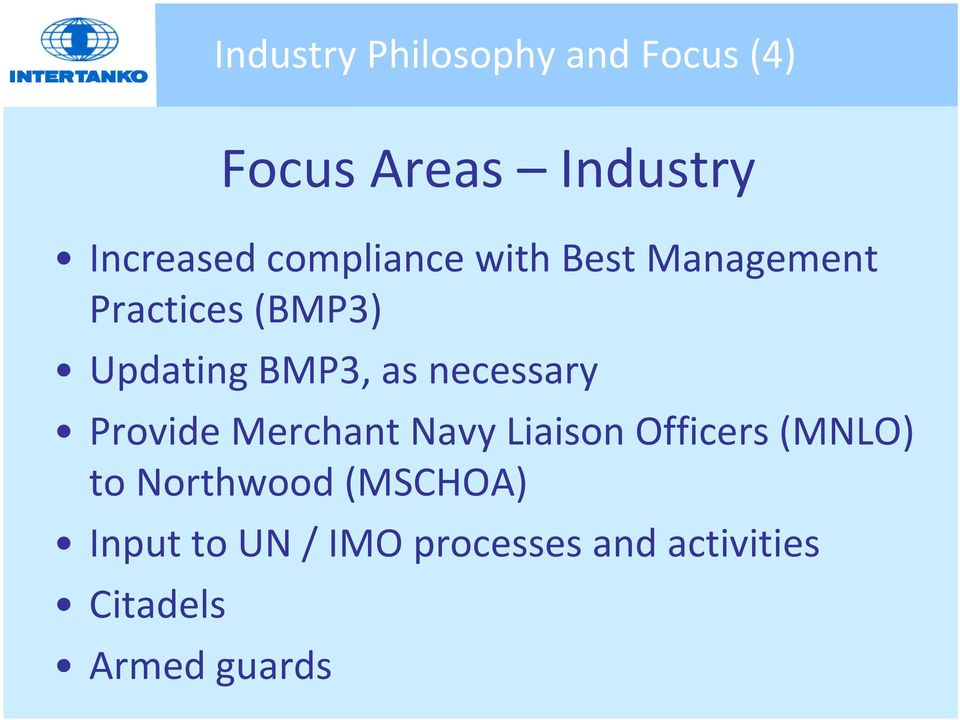 necessary Provide Merchant Navy Liaison Officers (MNLO) to Northwood