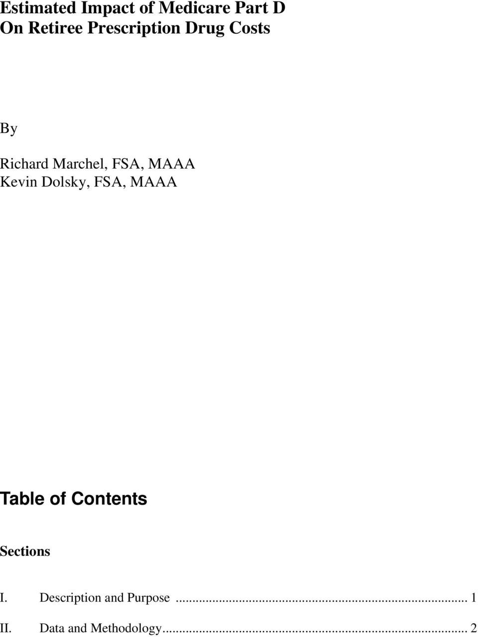Kevin Dolsky, FSA, MAAA Table of Contents Sections I.