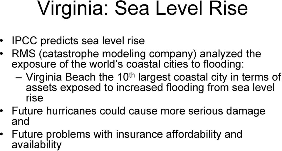 largest coastal city in terms of assets exposed to increased flooding from sea level rise