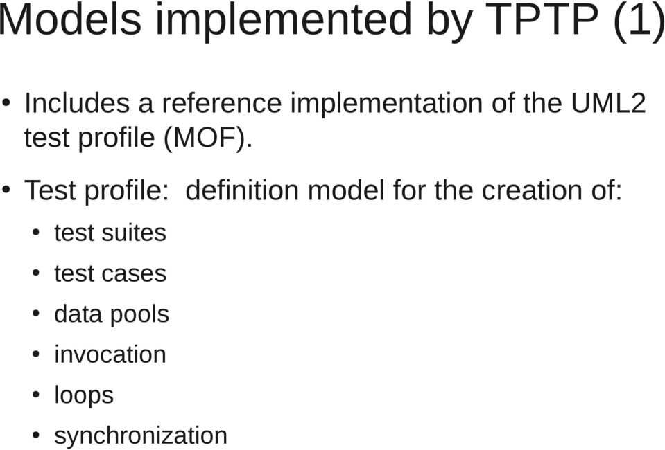 Test profile: definition model for the creation of: